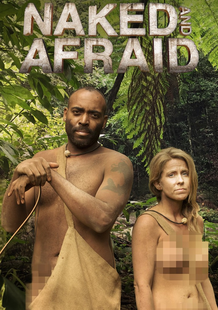 Naked and Afraid