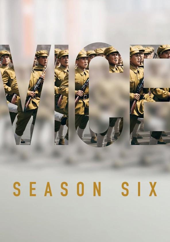 VICE Season 6 poster