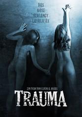 Trauma - Das Böse verlangt Loyalität