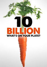 10 Billion: What's On Your Plate