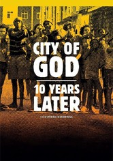 City of God – 10 Years Later