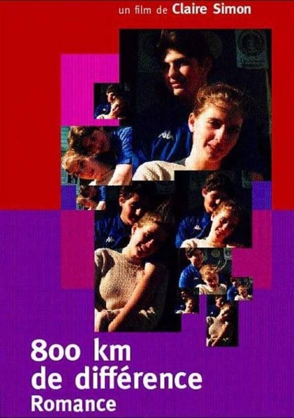 800 Km De Différence - Romance poster
