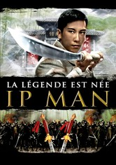 Ip Man : La légende est née