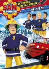 Sam le pompier : Les héros de la tempête