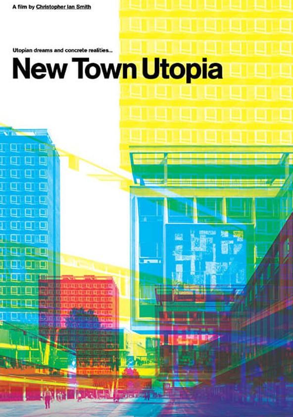 New Town Utopia poster