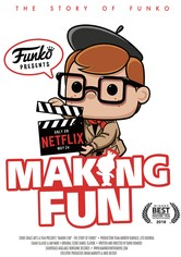 Making Fun: The Story of Funko