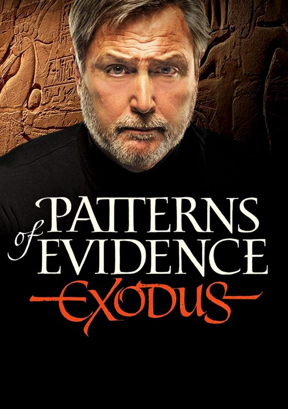 Patterns Of Evidence The Exodus Streaming Online