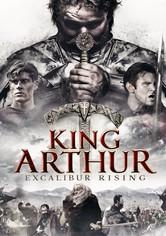 King Arthur: Excalibur Rising
