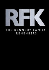 RFK: The Kennedy Family Remembers