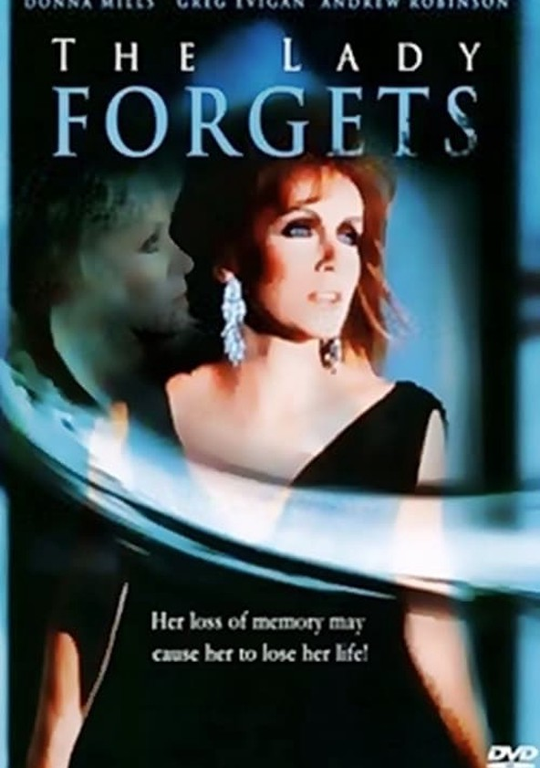 The Lady Forgets