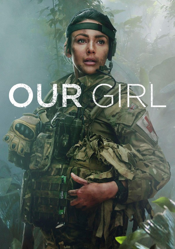 Our Girl poster