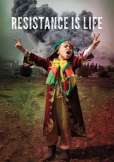 Resistance Is Life