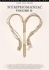 Nymphomaniac: The Director's Cut Volume II