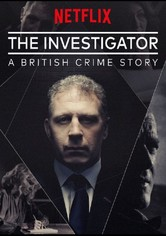 The Investigator: A British Crime Story