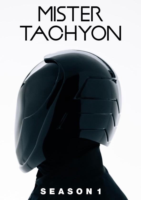 Mister Tachyon Season 1 poster
