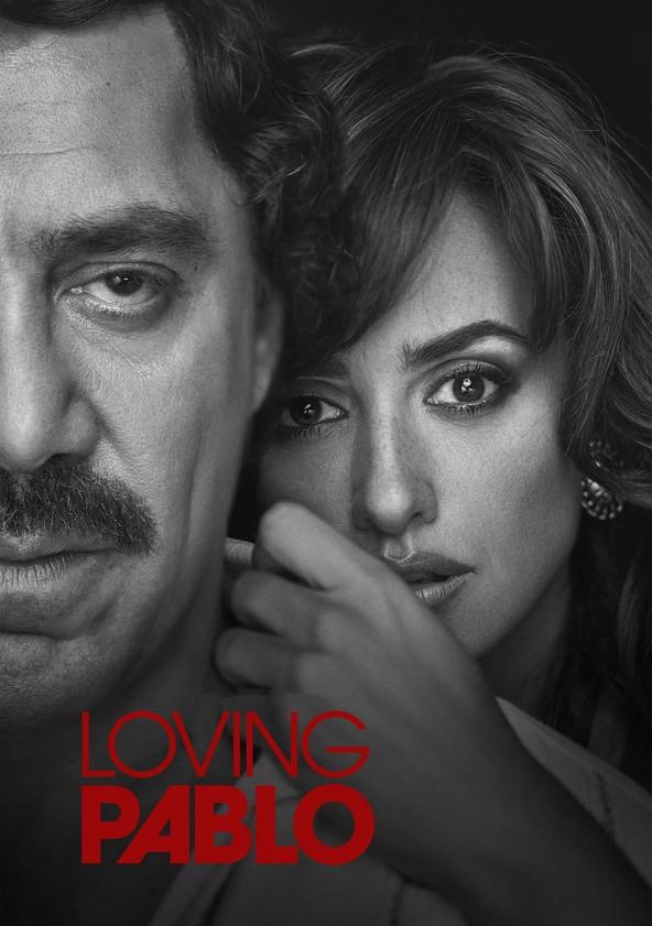 Loving Pablo poster