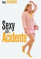 Sexy por Acidente