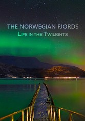 The Norwegian Fjords - Life in the Twilights