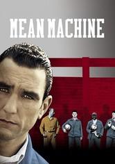 Mean Machine