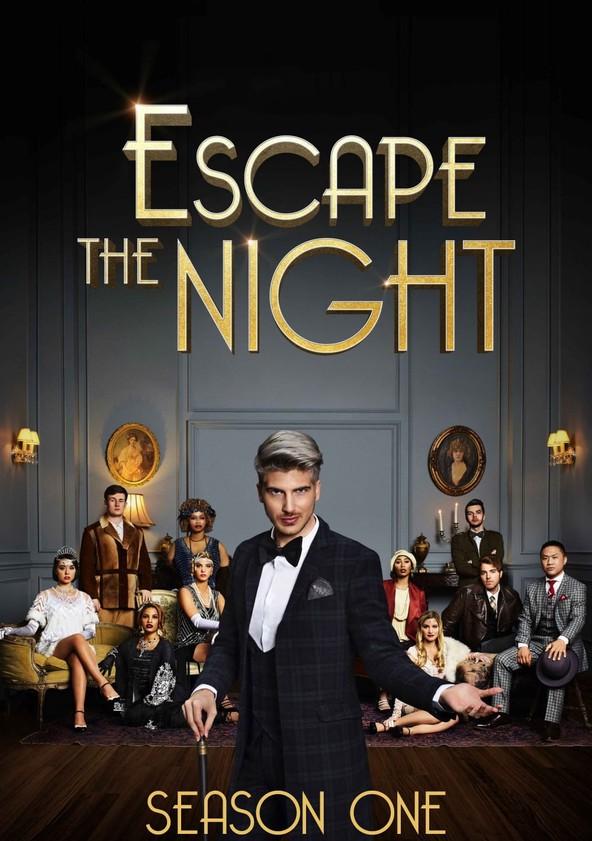 Escape the Night Season 1 poster