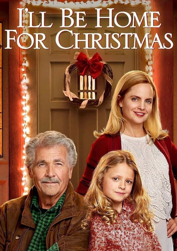 Ill Be Home For Christmas 2016.I Ll Be Home For Christmas Watch Streaming Online
