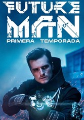 Future Man Temporada 1