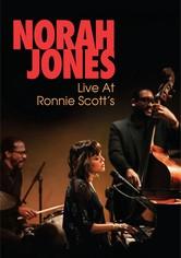 Norah Jones Live At Ronnie Scott's