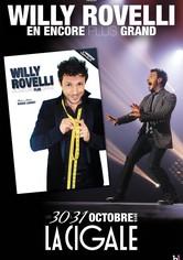 Willy Rovelli : En encore plus grand