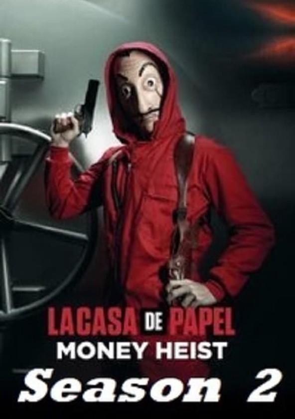 Money Heist Season 2 - watch f...