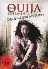 Das Ouija Experiment 6 – Das Erwachen des Bösen