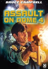 Assault on Dome 4