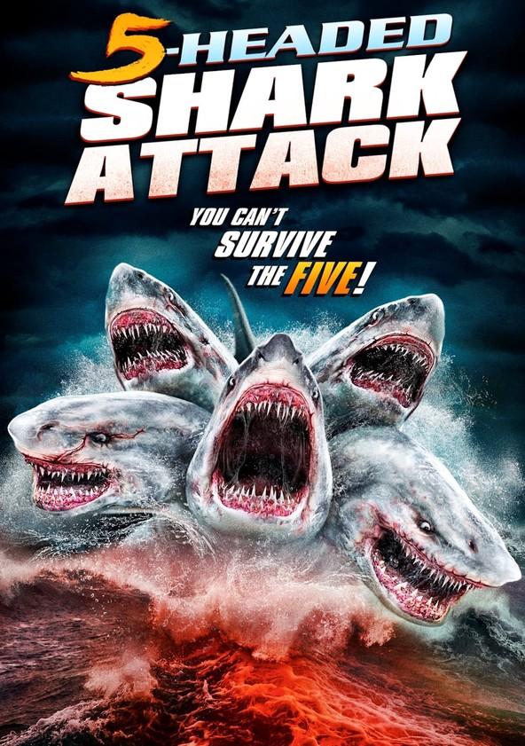 L'attaque du requin a 5 têtes