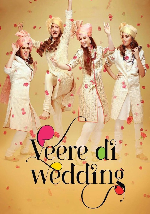Watch Veere Di Wedding.Veere Di Wedding Streaming Where To Watch Online