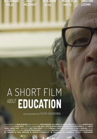 A Short Film About Education