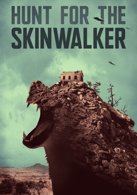 Hunt for the Skinwalker
