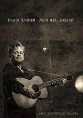 John Mellencamp: Plain Spoken - Live from The Chicago Theatre