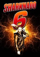 Sharknado 6 - The Last One