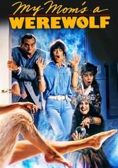 My Mom's a Werewolf