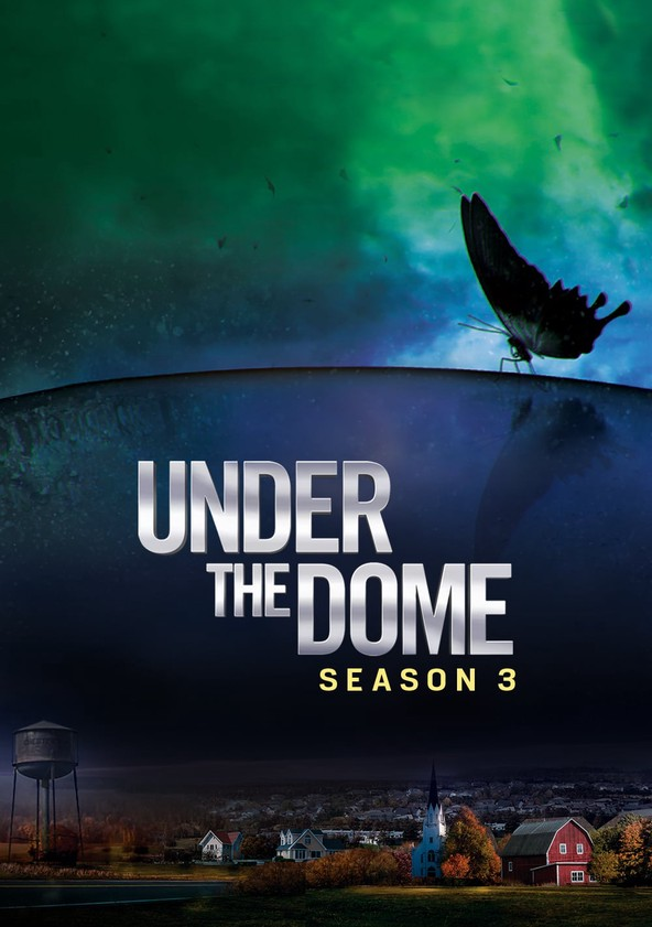 watch under the dome season 3 online free