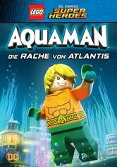 LEGO DC Comics Super Heroes: Aquaman - Die Rache von Atlantis