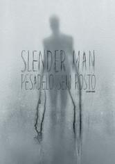 Slender Man - Pesadelo Sem Rosto