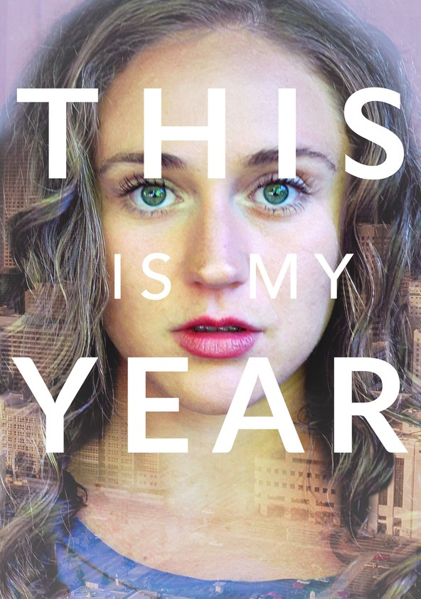 This Is My Year poster