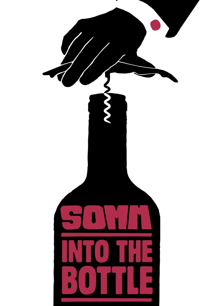SOMM: Into the Bottle