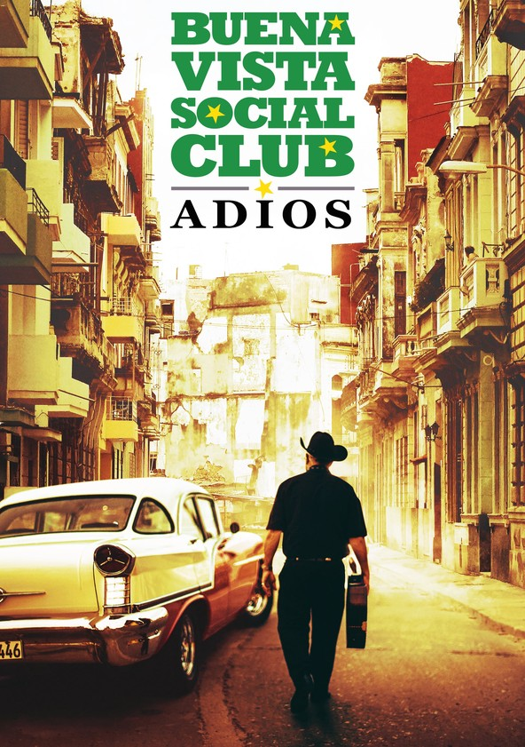 Buena Vista Social Club: Adios