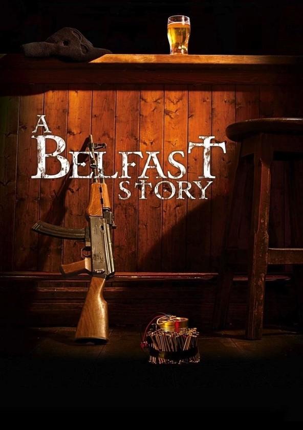 A Belfast Story