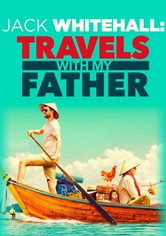 Jack Whitehall: Travels with My Father Season 1