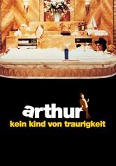 Arthur – Kein Kind von Traurigkeit