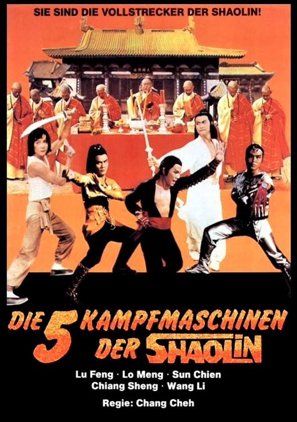 Die fünf Kampfmaschinen der Shaolin