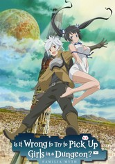 DanMachi - Is It Wrong to Pick Up Girls in a Dungeon?