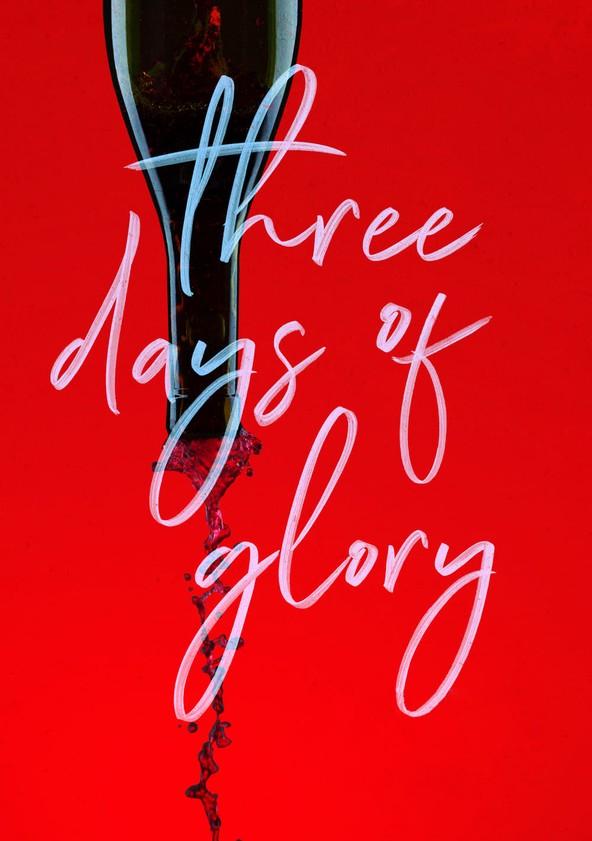 Three Days of Glory